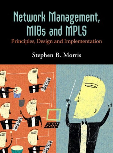 9780131011137: Network Management, MIBs and MPLS: Principles, Design and Implementation