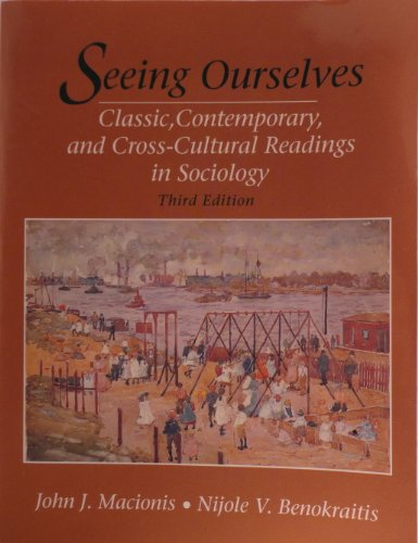 9780131011304: Seeing Ourselves: Classic, Contemporary, and Cross-Cultural Readings in Sociology