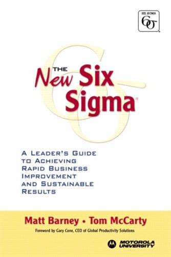 9780131013995: The New Six Sigma: A Leader's Guide to Achieving Rapid Business Improvement and Sustainable Results
