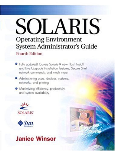 9780131014015: Solaris Operating Environment Administrator's Guide (4th Edition)