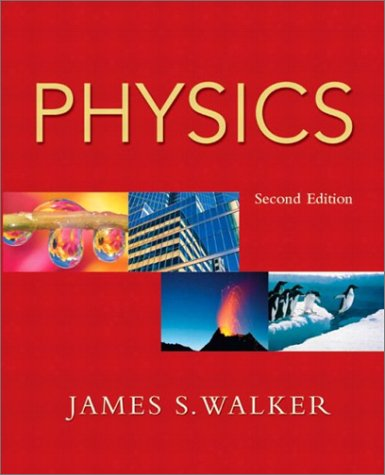 Physics, Second Edition: James S. Walker