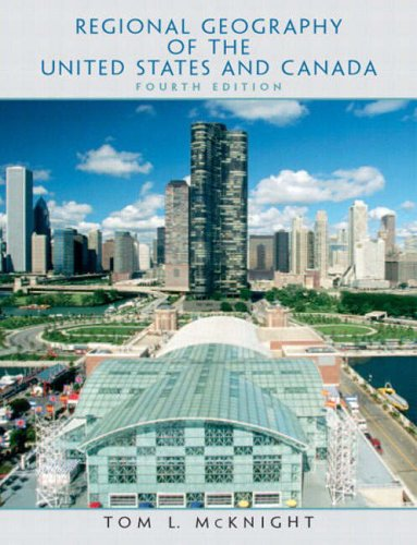 9780131014732: Regional Geography of the United States and Canada