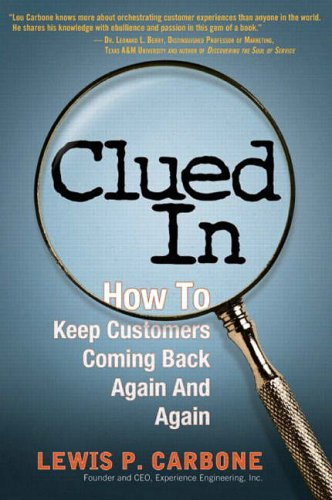 9780131015500: Clued in: How to Keep Customers Coming Back Again and Again