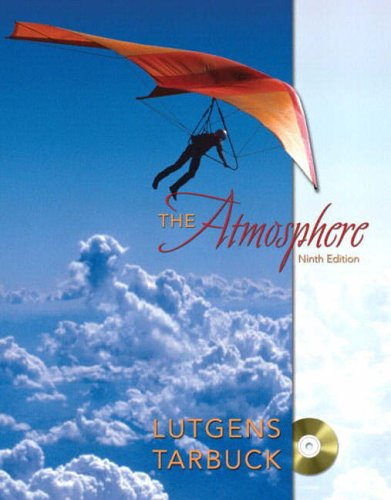 9780131015678: The Atmosphere: An Introduction to Meteorology, Ninth Edition