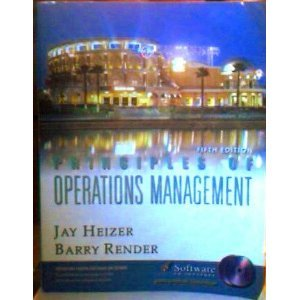 Principles of Operations Management: Jay H. Heizer,