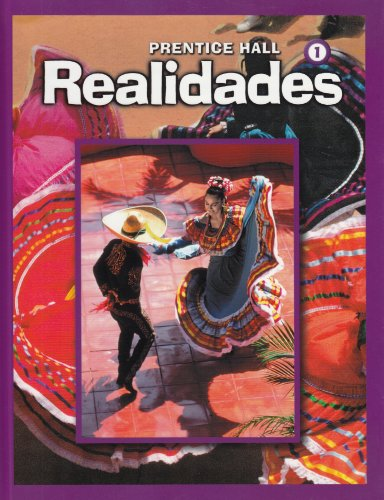 9780131016873: Realidades, Level 1: Student Edition