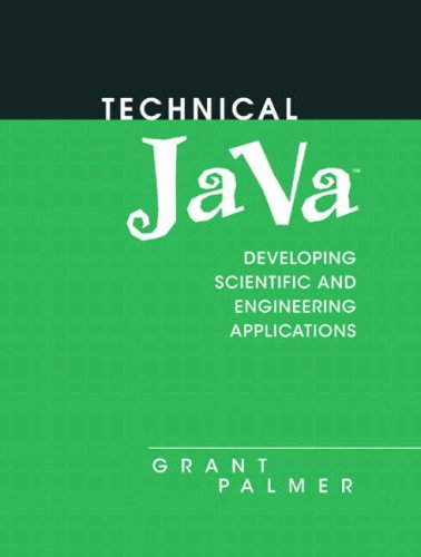 9780131018150: Technical Java: Applications for Science and Engineering