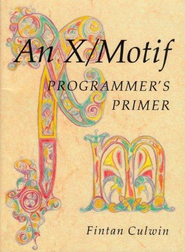 9780131018419: An X Motif Programmers Primer