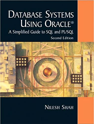 Database Systems Using Oracle (2nd Edition): Shah, Nilesh