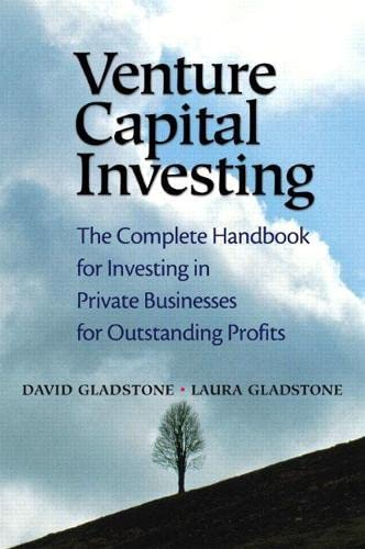 9780131018853: Venture Capital Investing: The Complete Handbook for Investing in Private Businesses for Outstanding Profits (Financial Times Prentice Hall Books)