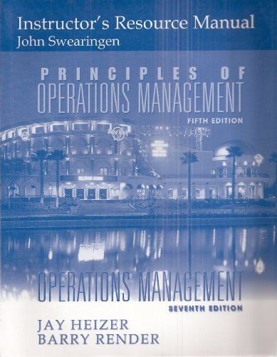 Instructor's Resource Manual for Principles of Operations: John Swearingen, Jay