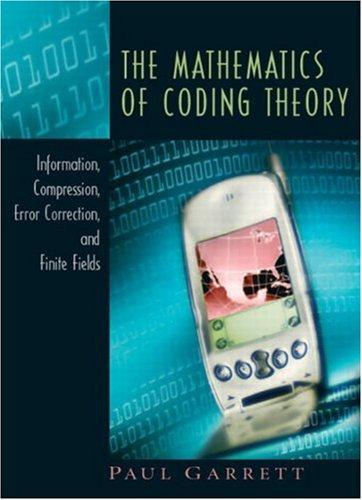9780131019676: The Mathematics of Coding Theory
