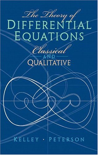 9780131020269: The Theory of Differential Equations: Classical & Qualitative