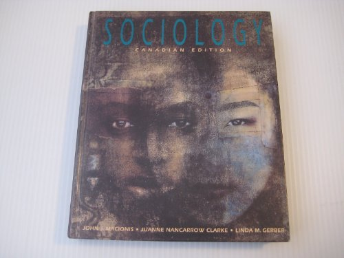 Sociology (Canadian Edition): John J.; Clark,