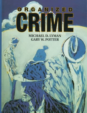 9780131021952: Organized Crime