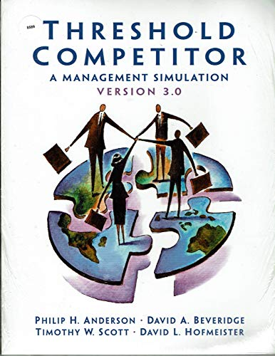 9780131022126: Threshold Competitor: A Management Simulation, Version 3.0 (Book + CD-ROM + Passcode for Online Website)