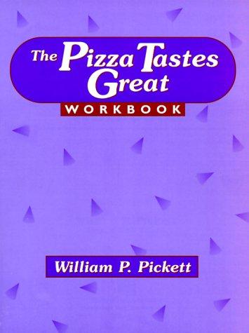 9780131024922: Pizza Tastes Great Workbook