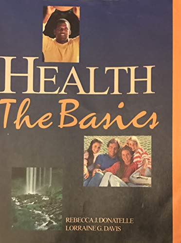 9780131025189: Health: The Basics
