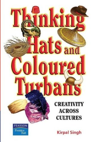 Thinking Hats and Coloured Turbans (9780131025332) by Singh, Kirpal