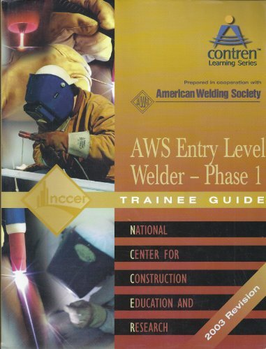 9780131025776: Welding AWS Version: Trainee Guide Level 1