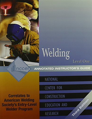 9780131025783: Welding: Level 1 Annotated Instructor's Guide