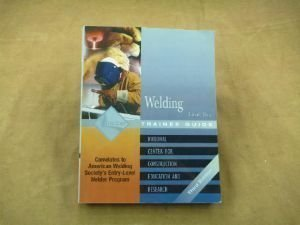 9780131025813: Welding: Level 2 Trainee Guide