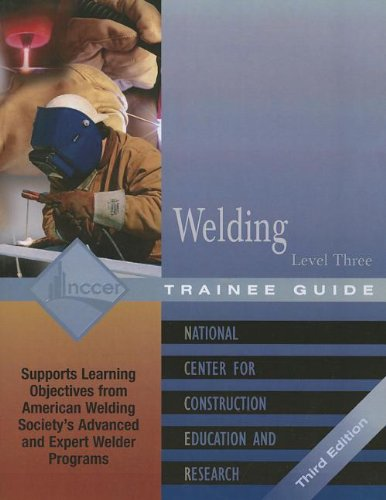 9780131025868: Welding Level Three: Level Three (National Center for Construction Education and Research)