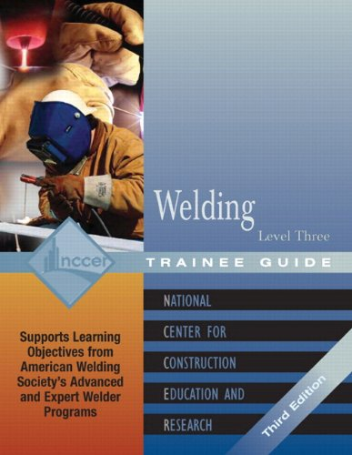 9780131025875: Welding Level 3 Trainee Guide: Trainee Guide Level 3