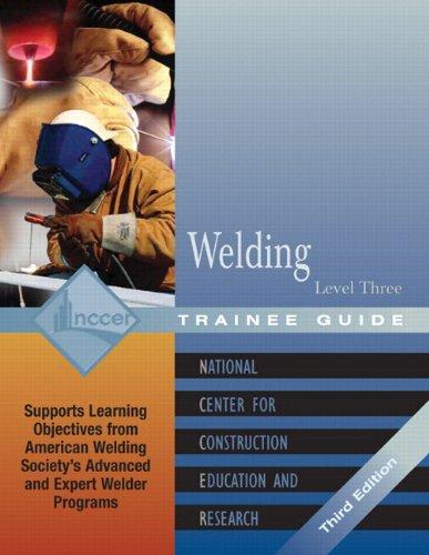 9780131025875: Welding Level 3 Trainee Guide