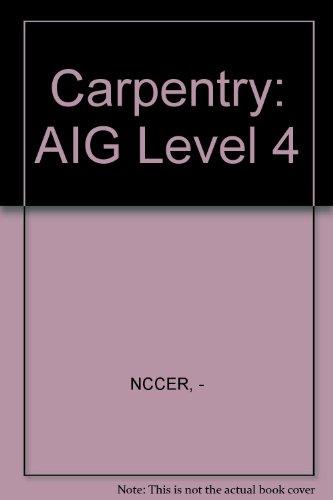 9780131025936: Carpentry: AIG Level 4