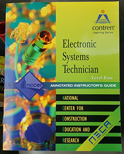 Electronic Systems Technician 2003: Annotated Instructors Guide Level 4 (013102602X) by NCCER