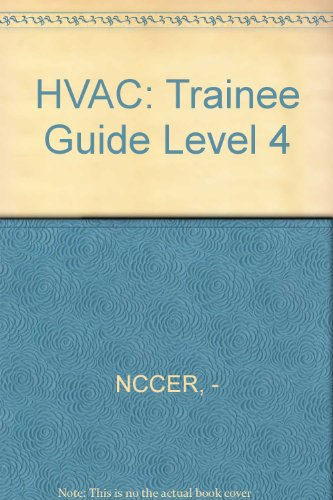 9780131026124: HVAC: Trainee Guide Level 4