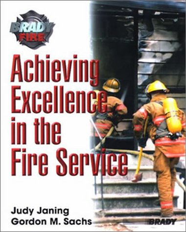 9780131026704: Achieving Excellence in the Fire Science 5+1 Valuepack