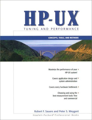 9780131027169: HP-UX Tuning and Performance: Concepts, Tools, and Methods (Hewlett-Packard Professional Books)