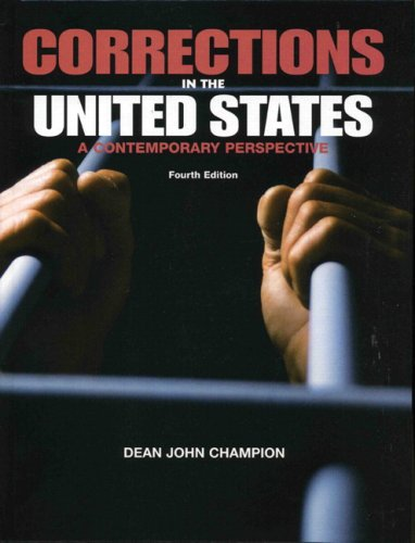 9780131027367: Corrections in the United States: A Contemporary Perspective (4th Edition)