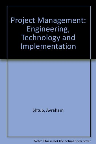 9780131027657: Project Management: Engineering, Technology and Implementation: International Edition