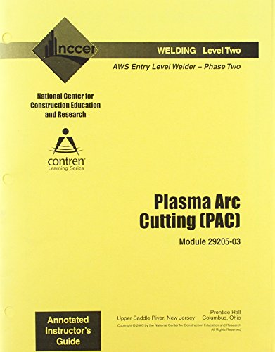 9780131032385: 29205-03 Plasma ARC Cutting (PAC) IG