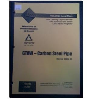 Gas Tungsten Arc Welding (GTAW) Carbon Steel: National Center For