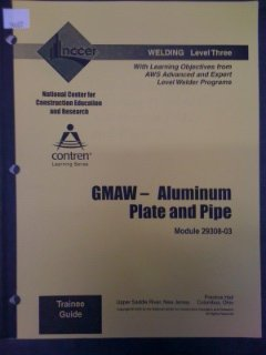 9780131032545: 29308-03 GMAW - Aluminum Plate and Pipe TG