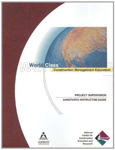Project Supervisor Annotated Instructor's Guide, Perfect Bound (9780131035966) by NCCER