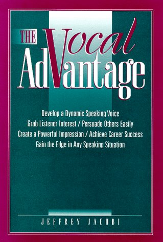 9780131036642: The Vocal Advantage: Develop a Dynamic Speaking Voice, Grab Listener Interest (with Audio Cassette)