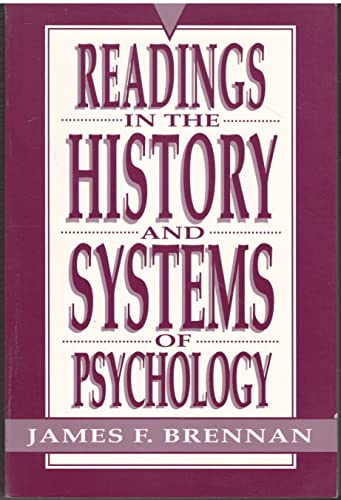 Readings in the History and Systems of: Editor-James F. Brennan