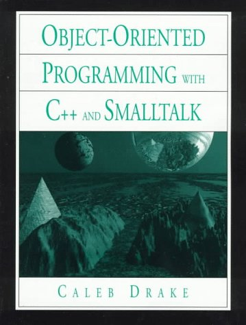 9780131037977: Introduction to Object-Oriented Programming Languages in C++ and Smalltalk