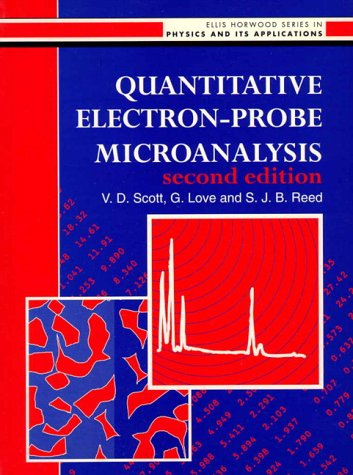 9780131040502: Quantitative Electron-probe Microanalysis (Ellis Horwood Series in Physics & Its Applications)