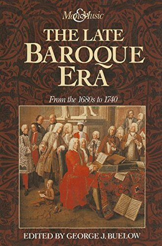 9780131043404: The Late Baroque Era: From the 1680s to 1740 (Music and Society)