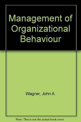 9780131046542: Management of Organizational Behavior