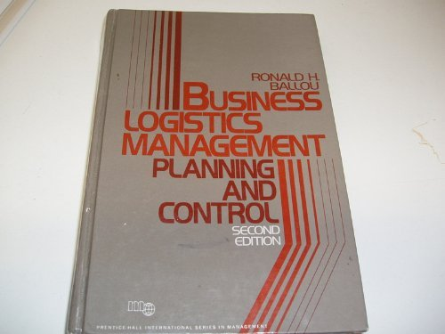 9780131048294: Business Logistics Management: Planning and Control (Prentice-Hall International Series in Management)