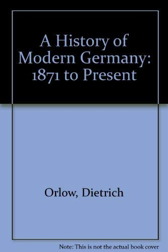 9780131048867: A History of Modern Germany: 1871 to Present