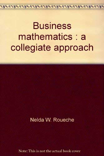 9780131050075: Business mathematics: A collegiate approach