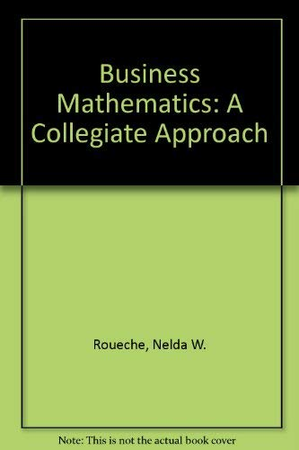 9780131050563: Business Mathematics: A Collegiate Approach